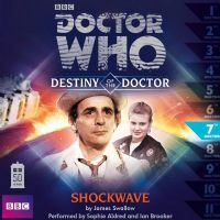 Doctor Who Destiny of the Doctor 7: Shockwave - Audio CD